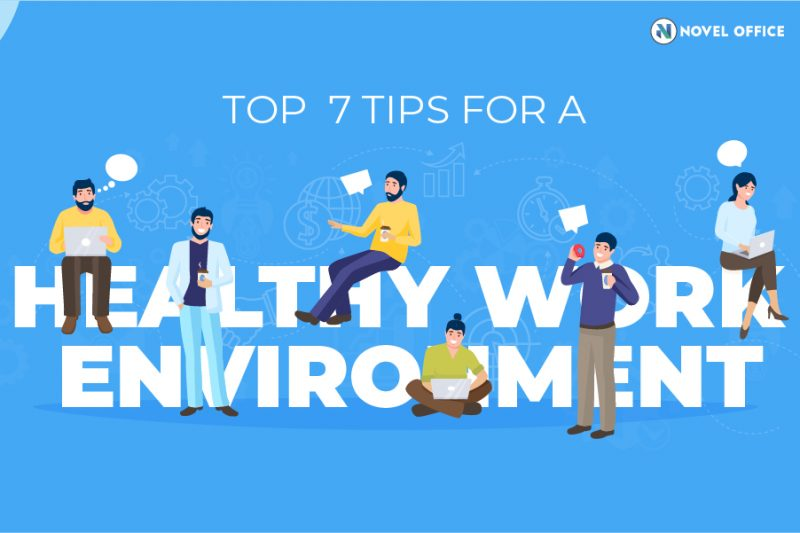 Top 7 Tips for a healthy work environment