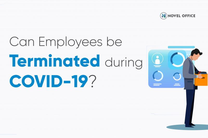 Can Employees be terminated during COVID-19?