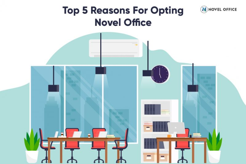 Top 5 Reasons For Opting Novel Office