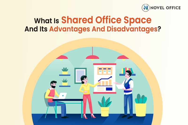 Shared Office Space And Its Advantages And Disadvantages